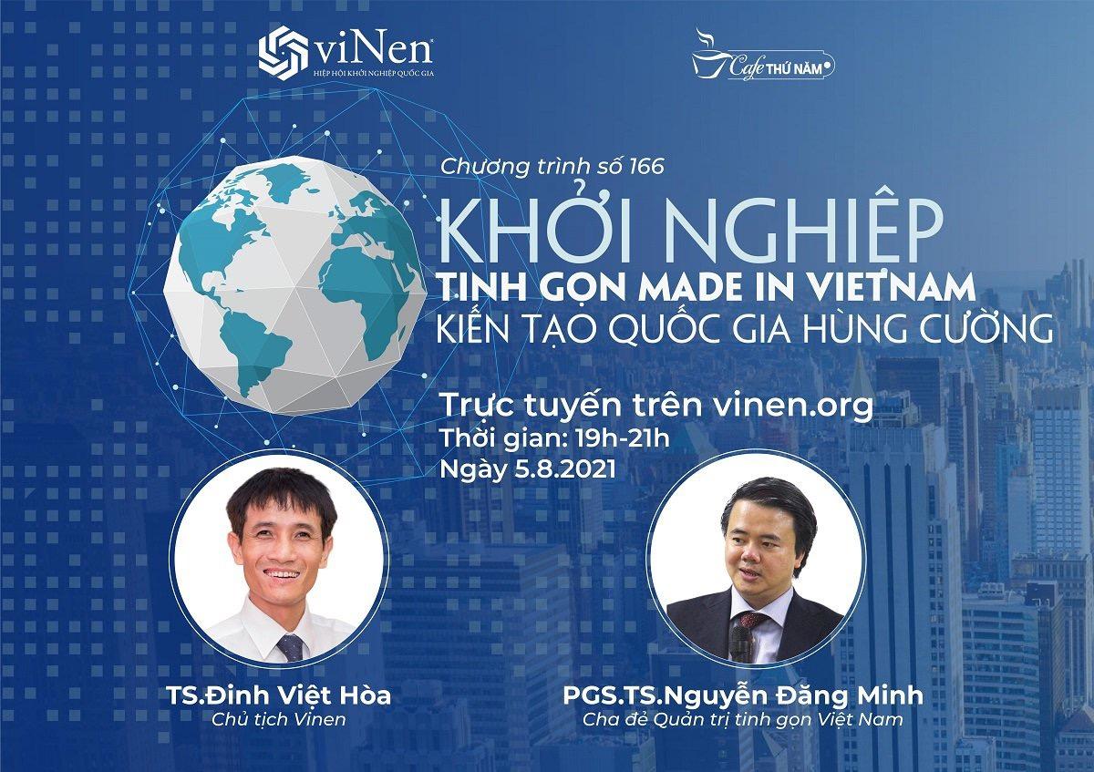Cafe Thứ Năm số 166: Khởi nghiệp tinh gọn made in Vietnam, kiến tạo quốc gia hùng cường